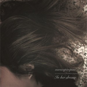 【marucoporoporo】In her dream